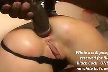 White ass is only for...